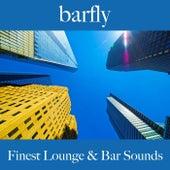 Barfly: Finest Lounge & Bar Sounds by ALLTID