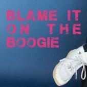 Blame It On The Boogie van Reentko