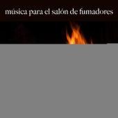 Música para el Salón de Fumadores: Finest Lounge & Bar Sounds by ALLTID