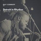 Detroit in Rhythm de Ray Conniff