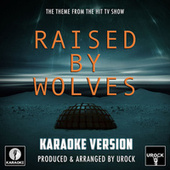 Raised By Wolves Main Theme (From