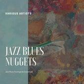 Jazz Blues Nuggets (Jazz Blues Avantgarde Essentials) by Various Artists