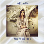 Sailor's Life (EP) (All Tracks Remastered) by Judy Collins