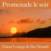 Promenade le soir: finest lounge & bar sounds by ALLTID