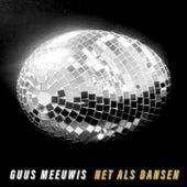 Net Als Dansen de Guus Meeuwis