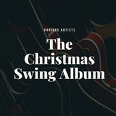 The Christmas Swing Album by Various Artists