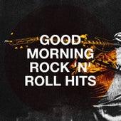 Good Morning Rock 'N' Roll Hits van 70s Greatest Hits
