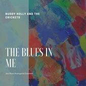 The Blues in Me (Jazz Blues Avantgarde Essentials) van Buddy Holly