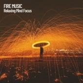 Fire Music: Relaxing Mind Focus de Massage Tribe