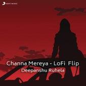 Channa Mereya (Lofi Flip) by Arijit Singh