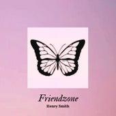 Friendzone von Henry Smith