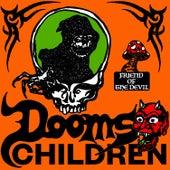 Friend of the Devil by Dooms Children