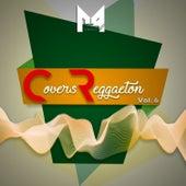 Covers de Reggaeton, Vol. 6 by German Garcia