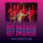 Trilha Sonora da Série Hit Parade by Vários Artistas