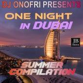DJ Onofri Presents One Night In Dubai Summer Compilation von Disco Fever