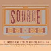 Source: The Independent Project Records Collection by Various Artists
