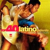 TOP 40 - Latino Caliente (Reggaeton 2021) de Various Artists