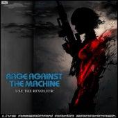 Use The Revolver (Live) de Rage Against The Machine
