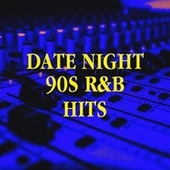Date Night 90s R&B Hits by 60's 70's 80's 90's Hits