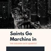 Saints Go Marchins in de Golden Gate Quartet