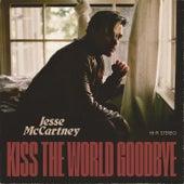 Kiss The World Goodbye by Jesse McCartney
