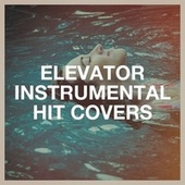 Elevator Instrumental Hit Covers by Cover Nation (1)