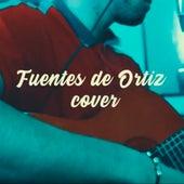 Fuentes de Ortiz (Cover) de Fgo