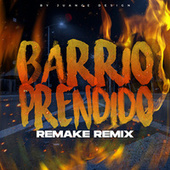 Barrio Prendido Remake de Renzo Pianciola