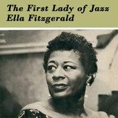 The First Lady of Jazz de Ella Fitzgerald