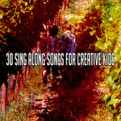30 Sing Along Songs for Creative Kids by Canciones Infantiles