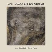 You Invade All My Dreams de Anita Donndorff