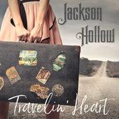 Travelin' Heart de Jackson Hollow