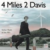 4 Miles, 2 Davis von Augustin Wiedemann