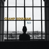 XO (Acoustic) by Champ Soulman