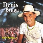 Vol. 7 by Dênis Braga