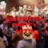 Country Party Hits by Various Artists