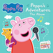 Peppa's Adventures: The Album von Peppa Pig