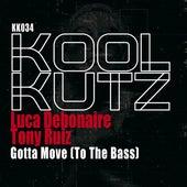 Gotta Move (To The Bass) fra Luca Debonaire