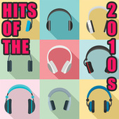 Hits Of The 2010s fra Various Artists