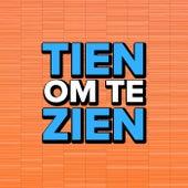 Tien om Te Zien van Various Artists