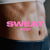 Sweat: Pop by Various Artists
