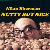 Allan Sherman is Nutty But Nice  Vol. 2 de Allan Sherman