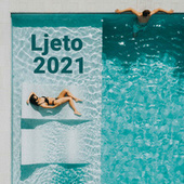 Ljeto 2021 by Various Artists
