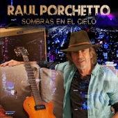 Sombras en el Cielo by Raul Porchetto