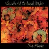 Wheels of Colored Light von Bob Moses