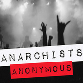 Anarchists Anonymous van Various Artists