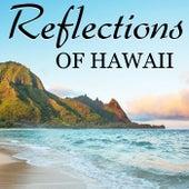Reflections Of Hawaii de Kana King & His Hawaiians