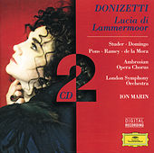 Donizetti: Lucia di Lammermoor: Studer/Domingo/Pons/de la Mora/Rame by Various Artists