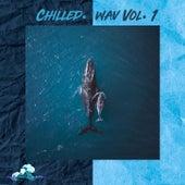 Chilled.Wav Vol. 1 von Chilled.Wav