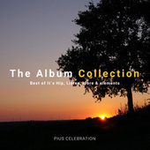 The Album Collection (Best of It's Hip, Listen, More & Elements) by Pius Celebration